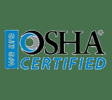 We are OSHA Certified